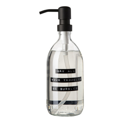 Wellmark Handzeep helder glas zwarte pomp 500ml tekst MAY ALL YOUR TROUBLES BE BUBBLES